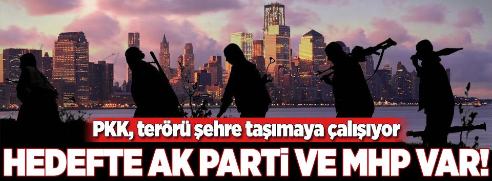 PKK, terörü şehre taşımaya çalışıyor