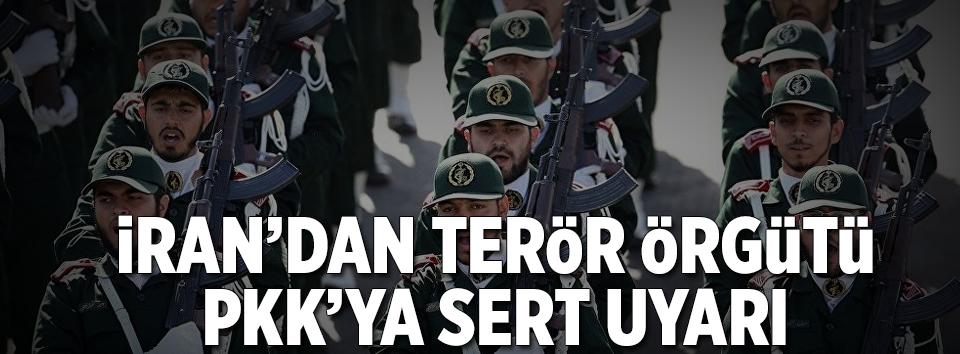 İrandan terör örgütü PKKya sert uyarı