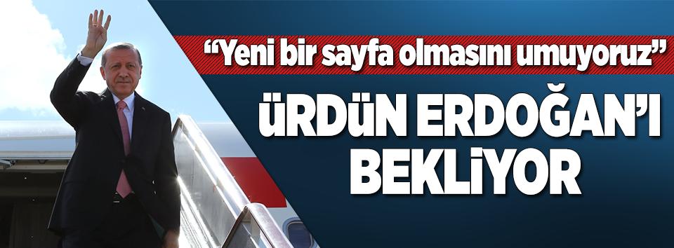 Ürdün Erdoğanı bekliyor