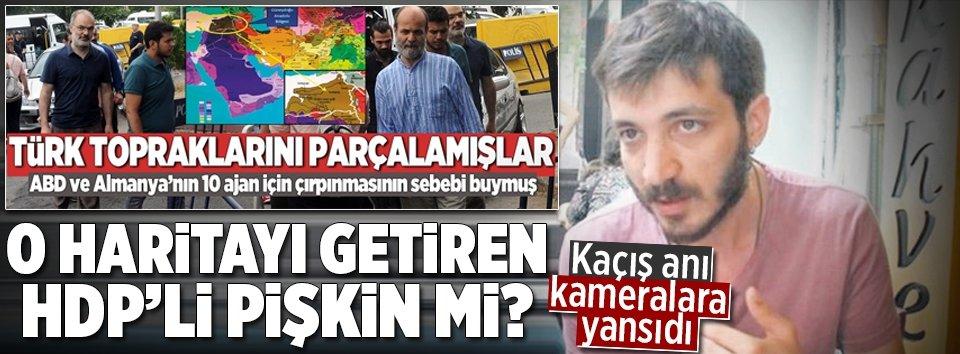 O haritayı getiren HDP'li Pişkin mi?
