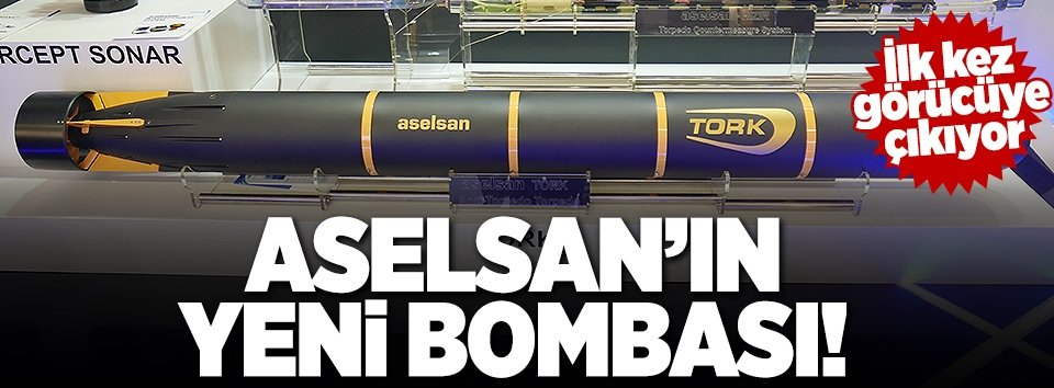 ASELSANın yeni bombası