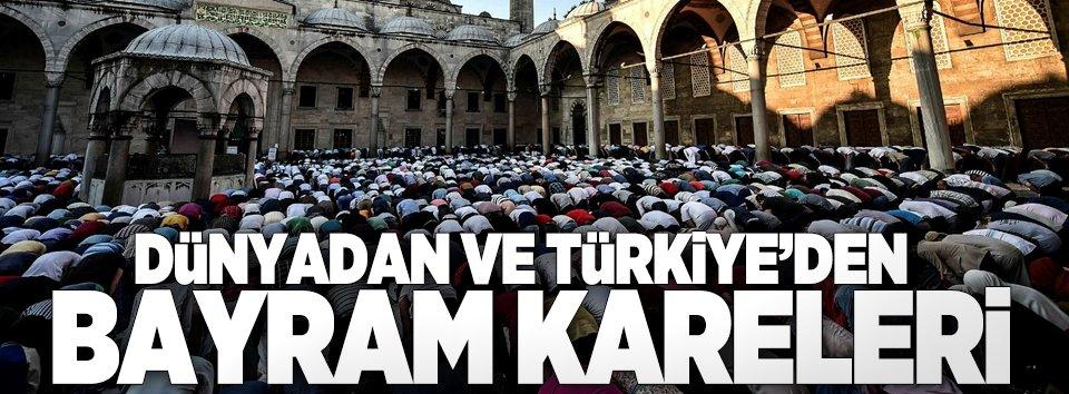Dünyadan ve Türkiyeden bayram kareleri
