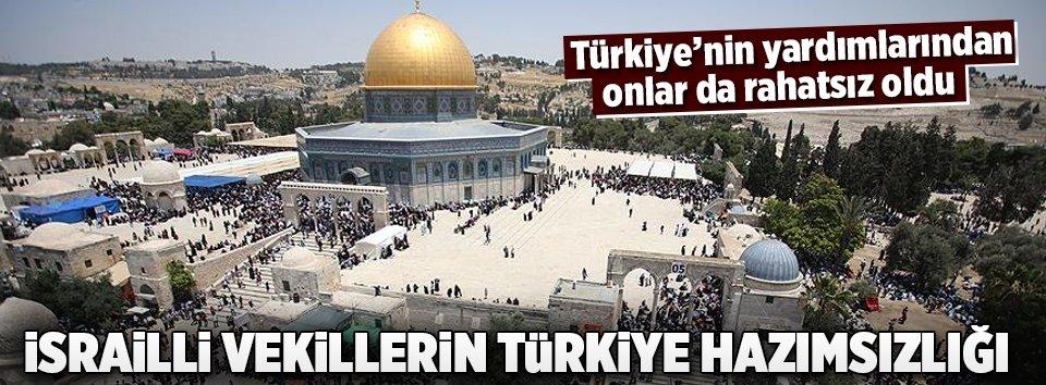 Türkiyenin Kudüse yardımları İsrailli vekilleri de rahatsız etti