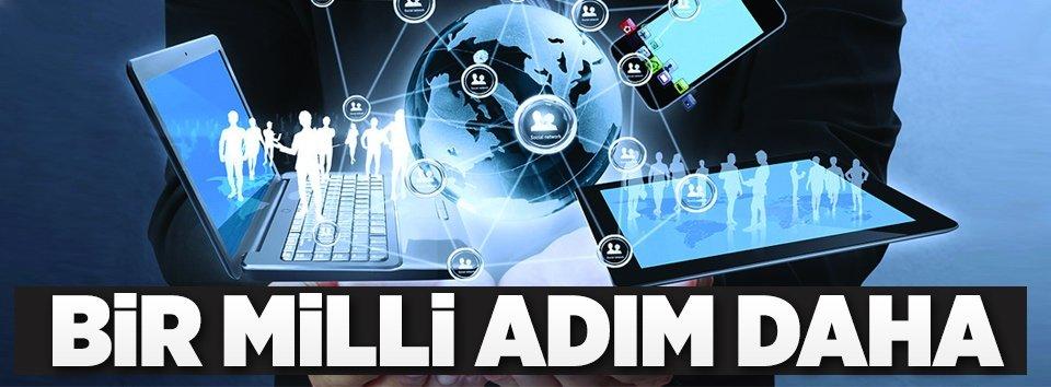 Türkiyenin bilişim altyapısı millileşiyor