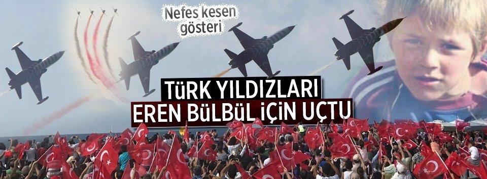 Türk Yıldızları şehit Eren Bülbül için uçtu