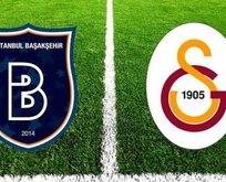 Başakşehir&Galatasaray çok kritik sınavda