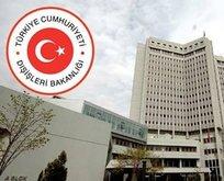 Dışişleri Bakanlığı: Saldırıyı kınıyoruz