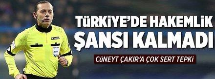 Türkiye'de hakemlik şansı kalmadı