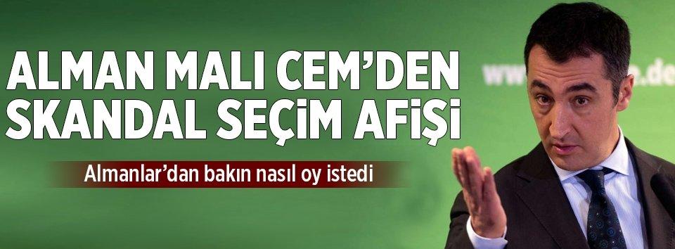Cem Özdemirden skandal seçim afişi!