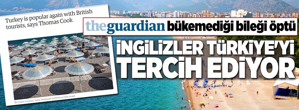 Guardian: İngilizler Türkiyeyi yeniden tercih ediyor