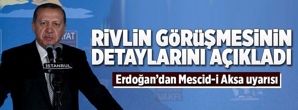 Erdoğandan kritik Mescid-i Aksa açıklaması