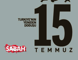 Türkiye'nin Yeniden Doğuşu: 15 Temmuz