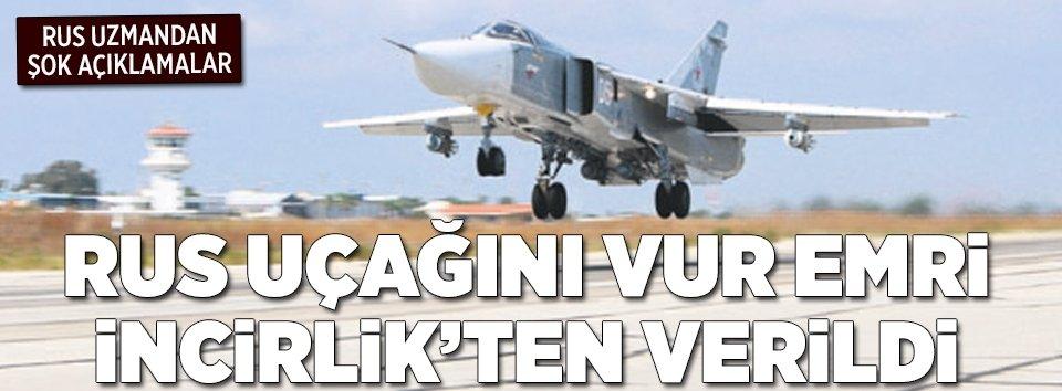 Kurbanov: Rus uçağı İncirlik'ten düşürüldü
