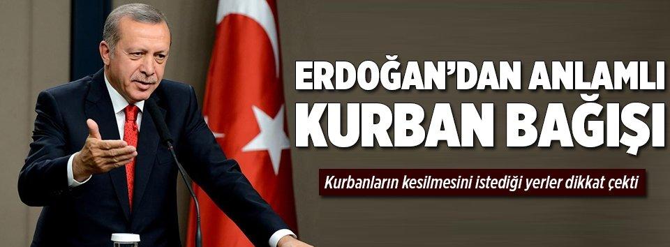 Erdoğandan anlamlı kurban bağışı