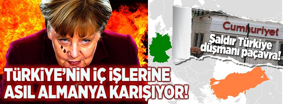 Türkiye'nin iç işlerine asıl Almanya karışıyor
