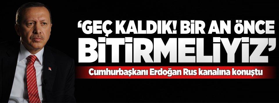 Cumhurbaşkanı Erdoğan Rus kanalına konuştu