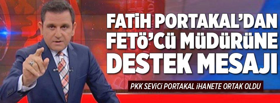 Fatih Portakaldan FETÖye destek!