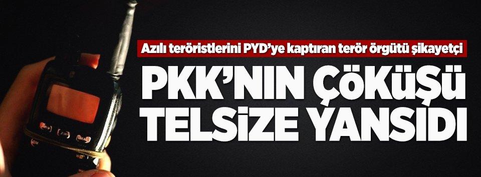 Terör örgütü PKKnın çöküşü telsize yansıdı